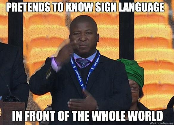 scumbag-south-african-sign-language-interpreter-meme