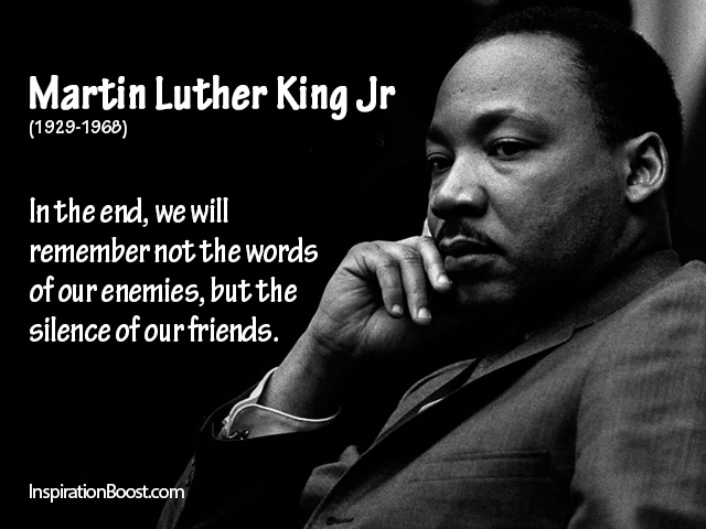 Martin Luther King Quotes Tumblr: To All Those Who Speak Loudly In Private But Stay Silent