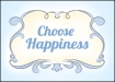 choose_happiness_free_printable_text_graphic_suzannecarillo
