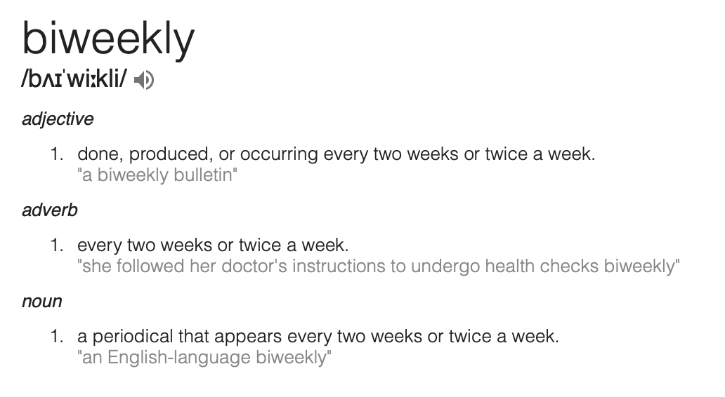 Why does biweekly/bimonthly have two meanings? – Janet Carr @